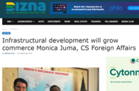 Infrastructural development will grow commerce Monica Juma, CS Foreign Affairs