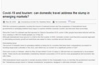Global Travel Media: Covid-19 and Tourism: Can domestic travel address the slump in emerging markets?