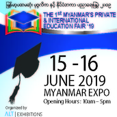 The 1st Myanmar Private and International Education Fair 2019